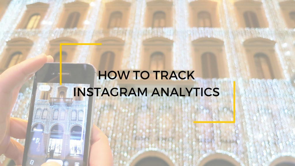 How To Track Instagram Analytics tips